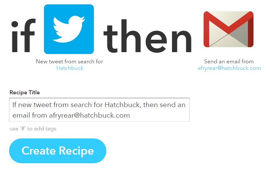 How to Use IFTTT Recipes To Close More Sales - Hatchbuck